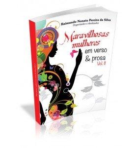 MULHERES MARAVILHOSAS EM VERSO & PROSA VOL.II