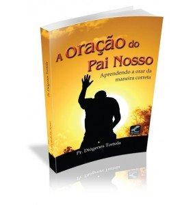 A ORAÇÂO DO PAI NOSSO