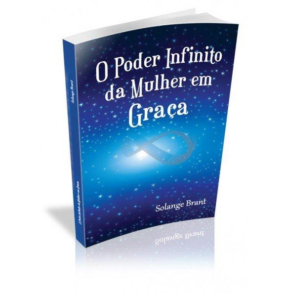 O PODER INFINITO DA MULHER EM GRAÇA