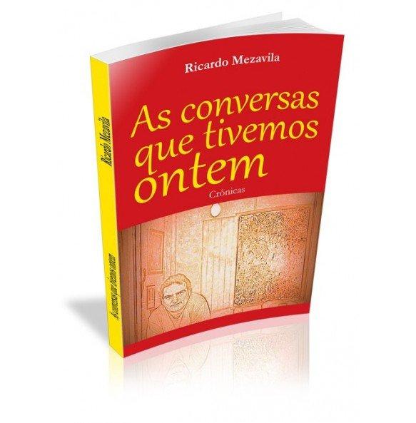 AS CONVERSAS QUE TIVEMOS ONTEM