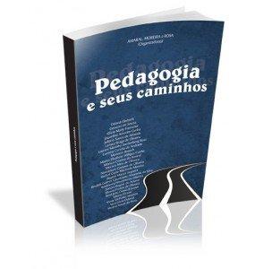 PEDAGOGIA E SEUS CAMINHOS