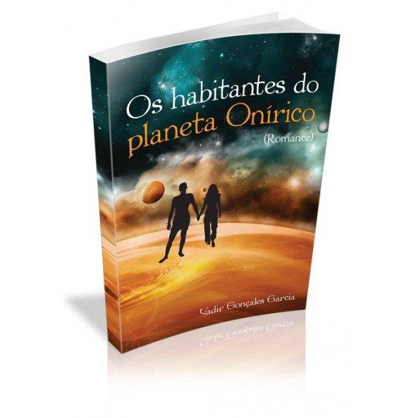 OS HABITANTES DO PLANETA ONÍRICO