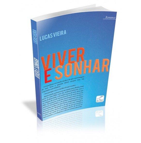 VIVER E SONHAR