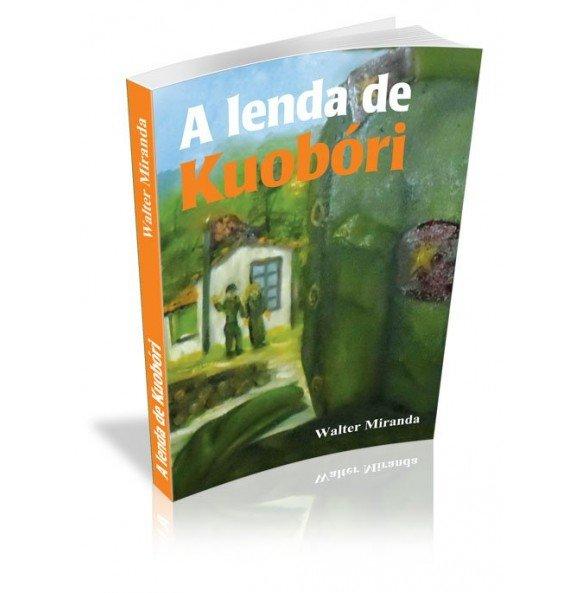 A LENDA DE KUOBÓRI