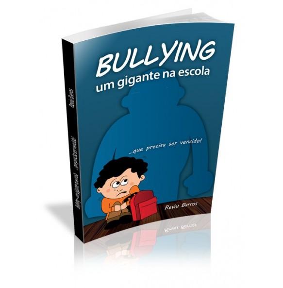 BULLYING – Um gigante na escola...que precisa ser vencido!