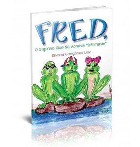 """FRED, O Sapinho que se achava """"Diferente"""""""