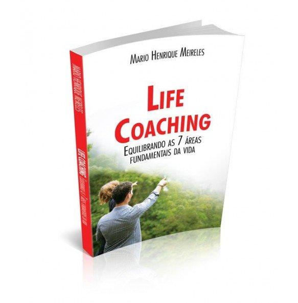 LIFE COACHING - Equilibrando As 7 Áreas Fundamentais da Vida