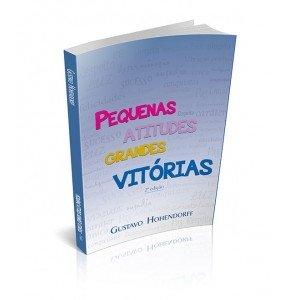 PEQUENAS ATITUDES GRANDES VITÓRIAS 2ª edição