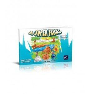 OS SUPER FERAS Educação Ambiental e Geociências