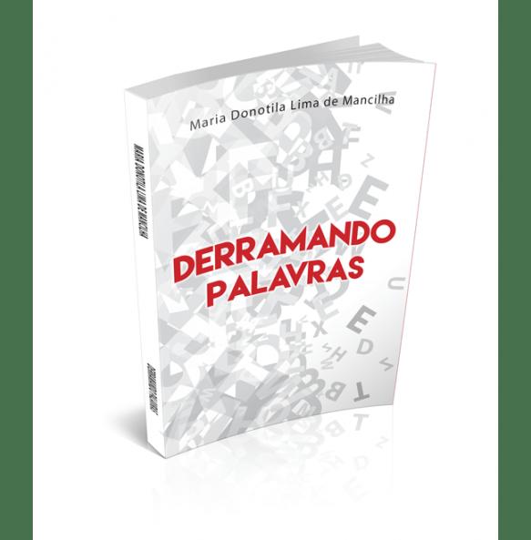 DERRAMANDO PALAVRAS
